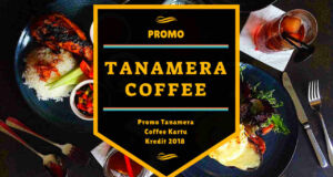 Promo Tanamera Coffee