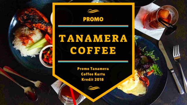 Promo Tanamera Coffee