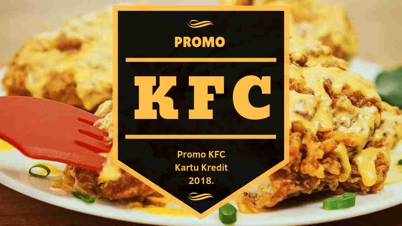 Promo Kfc Kartu Kredit Beli 1 Bucket Gratis 2 Ayam Sd 31 Desember Voucher