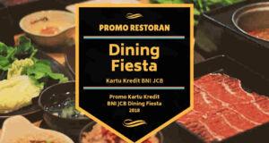 Promo Kartu Kredit BNI JCB Dining Fiesta