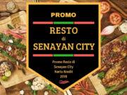 Promo Resto di Senayan City