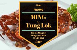 Promo Ming by Tung Lok