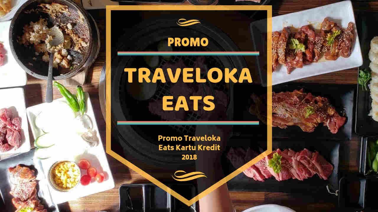 Promo Traveloka Eats Kartu Kredit Diskon Hingga 50 Travelspromo