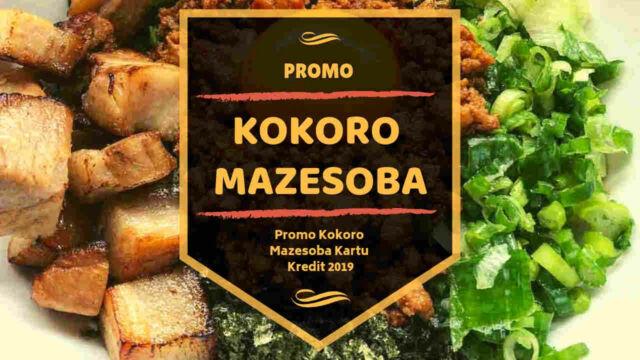 Promo Kokoro Mazesoba