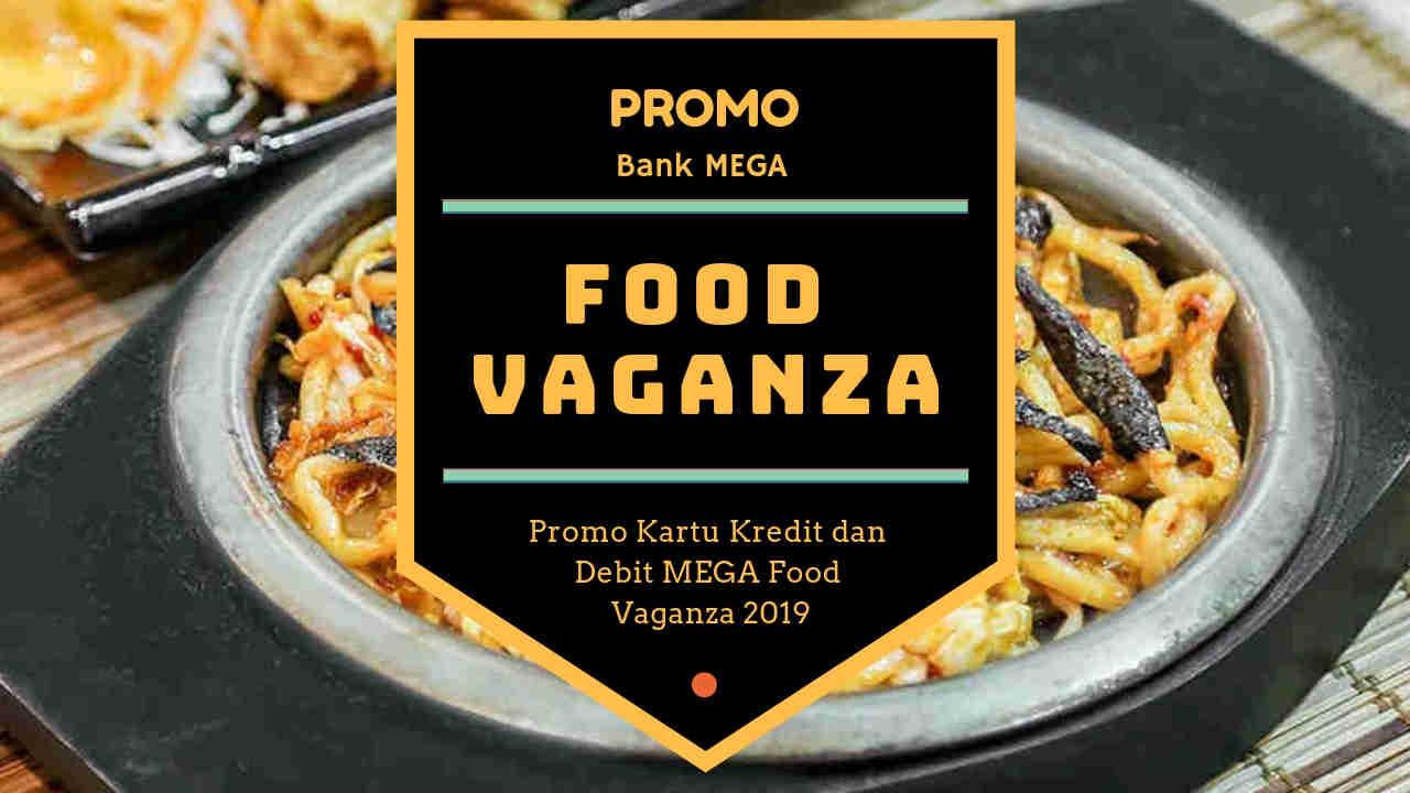 Promo Resto dan Cafe Bank Mega Food Vaganza Diskon Rp25