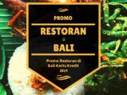 Promo Restoran di Bali