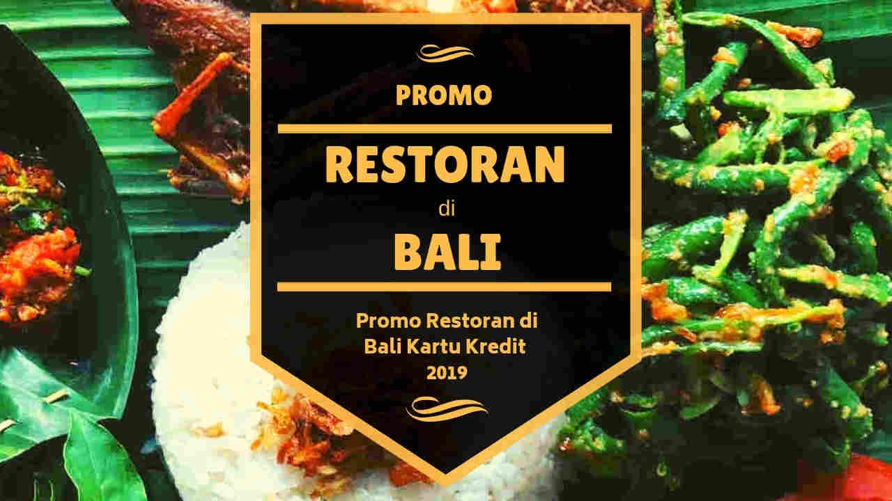 Promo Restoran Di Bali Kartu Kredit Diskon Up To 30 Travelspromo