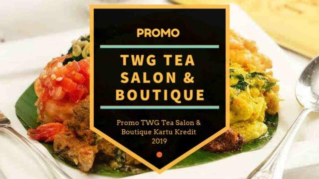 Promo TWG Tea Salon & Boutique