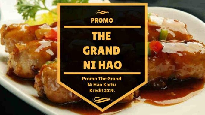 Promo The Grand Ni Hao