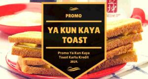 Promo Ya Kun Kaya Toast