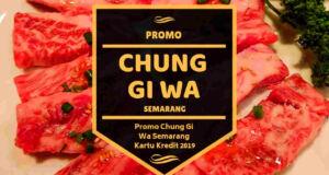 Promo Chung Gi Wa Semarang