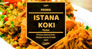 Promo Istana Koki Medan