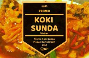 Promo Koki Sunda Medan