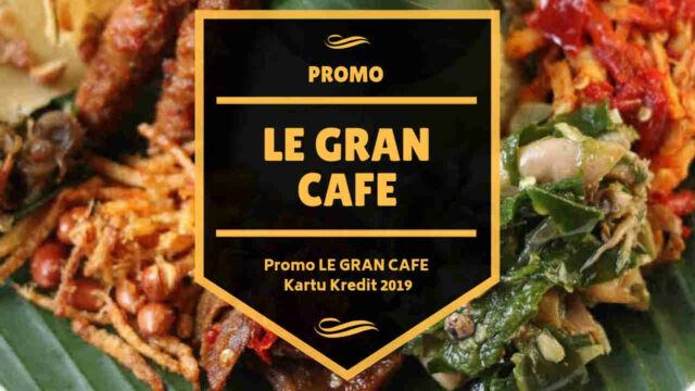 Promo Le Gran Cafe