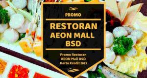 Promo Restoran AEON Mall BSD