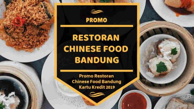 Promo Restoran Chinese Food Bandung