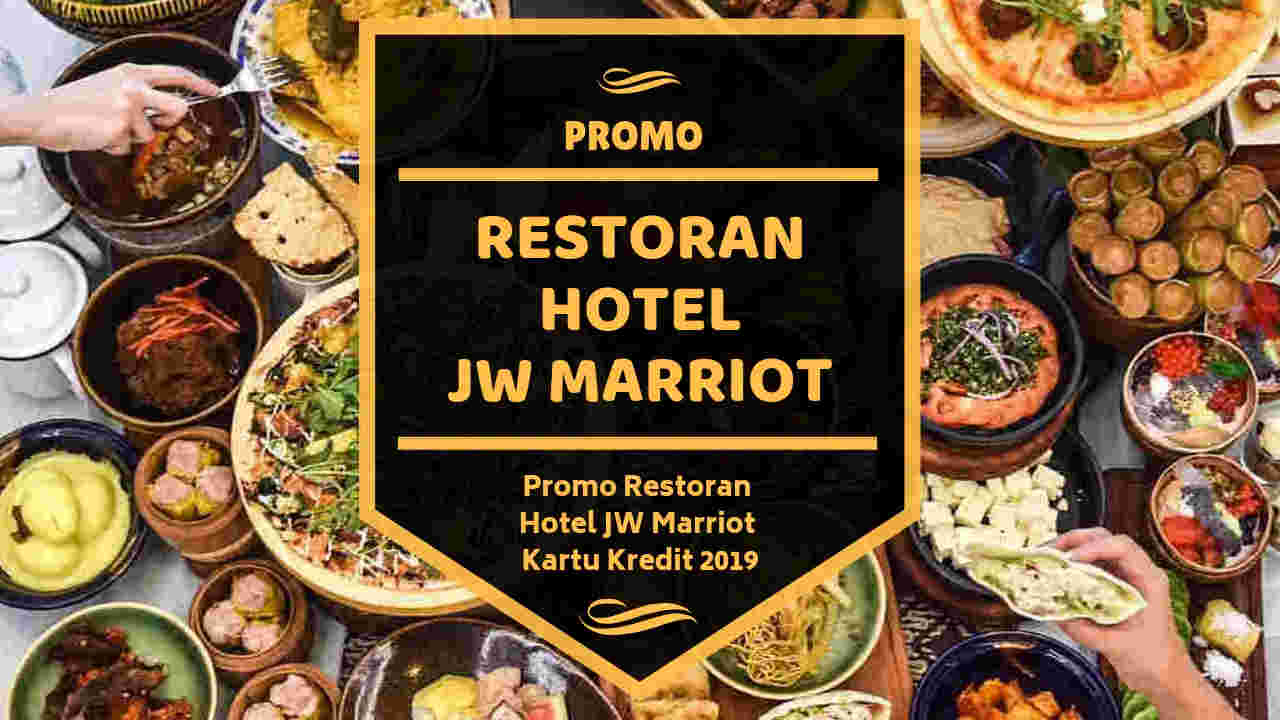 Promo Restoran Hotel Jw Marriott Jakarta Kartu Kredit Pay 1 For 2 Buffet Travelspromo