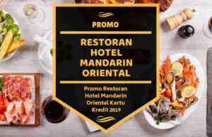Promo Restoran Hotel Mandarin Oriental
