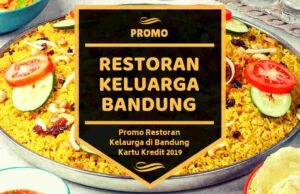 Promo Restoran Keluaraga di Bandung