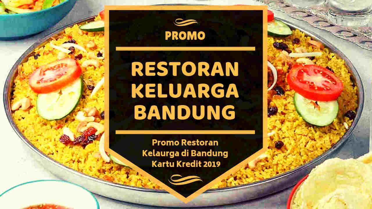 Promo Restoran Keluarga Di Bandung Kartu Kredit Diskon Hingga 30 Travelspromo