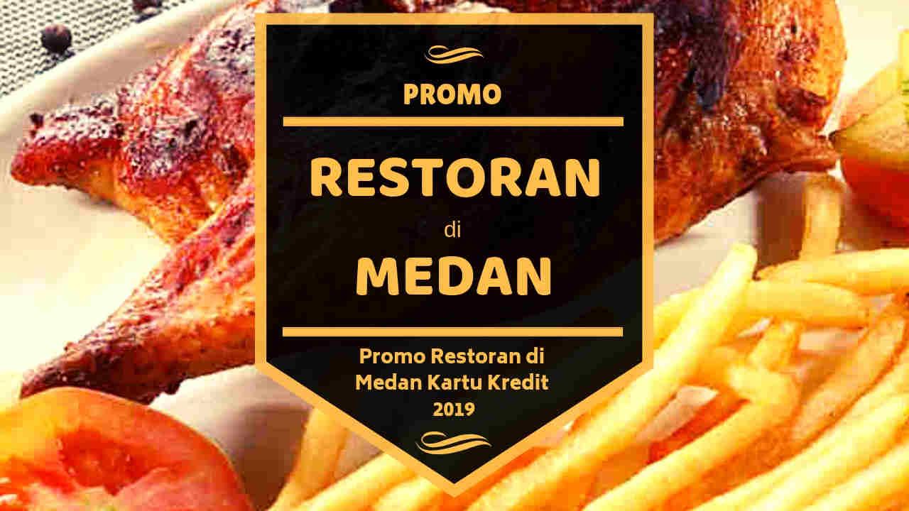 Promo Restoran di Medan Kartu Kredit Diskon Hingga 30%