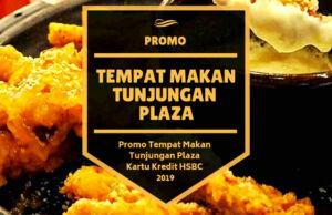Promo Tempat Makan Tunjungan Plaza