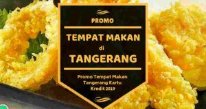 Promo Tempat Makan di Tangerang