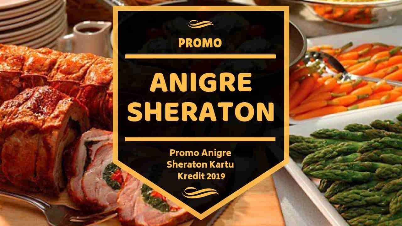Promo Anigre Sheraton Kartu Kredit Pay 1 For 2 Buffet Travelspromo