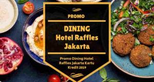 Promo Dining Hotel Raffles