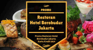 Promo Restoran Hotel Borobudur