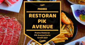 Promo Restoran PIK Avenue
