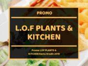 Promo LOF Plants & Kitchen