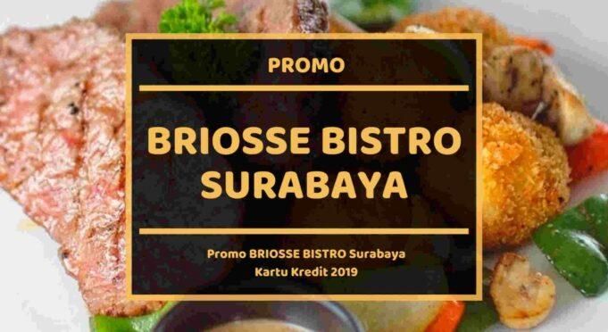 Promo Briosse Bistro Surabaya