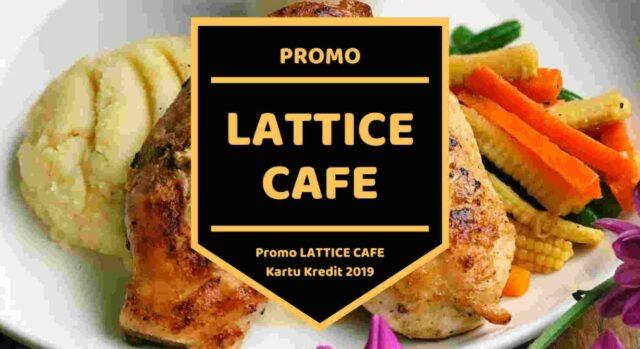 Promo Lattice Cafe