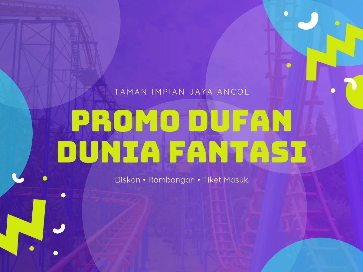 Promo Dufan Harga Spesial Diskon Hingga 40 Travels Promo