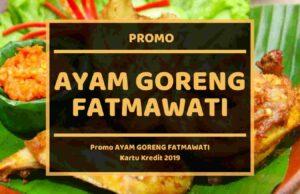 Promo Ayam Goreng Fatmawati