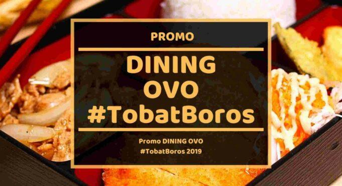 Promo Dining OVO #TobatBoros