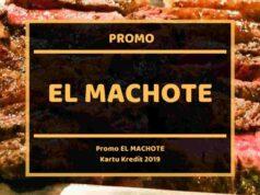 Promo El Machote Menteng