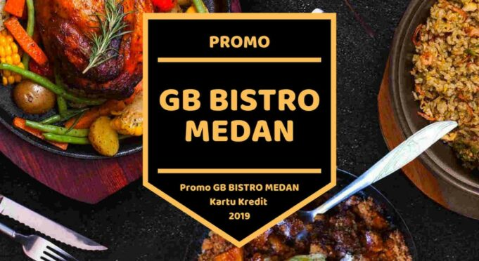 Promo GB Bistro Medan