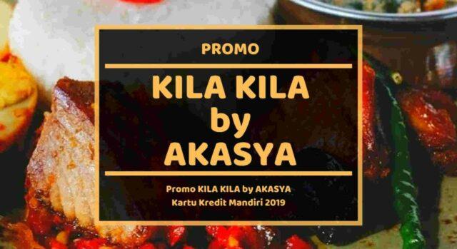 Promo KIla Kila by Akasya