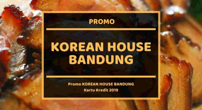 Promo Korean House Bandung
