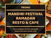 Promo Mandiri Festival Ramadan