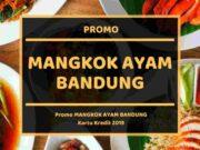 Promo Mangkok Ayam Bandung