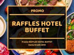 Promo Raffles Hotel Buffet