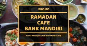 Promo Ramadan Cafe Bank Mandiri