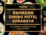 Promo Ramadan Dining Hotel Surabaya