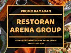 Promo Ramdan Restoran Arena Group