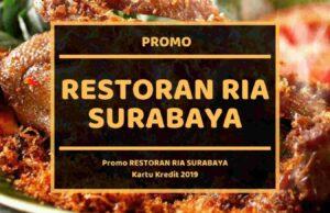 Promo Restoran Ria Surabaya