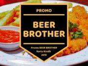 Promo Beer Brother Kemang