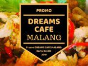 Promo Dreams Cafe Malang
